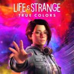 Life Is Strange: True Colors İncelemesi