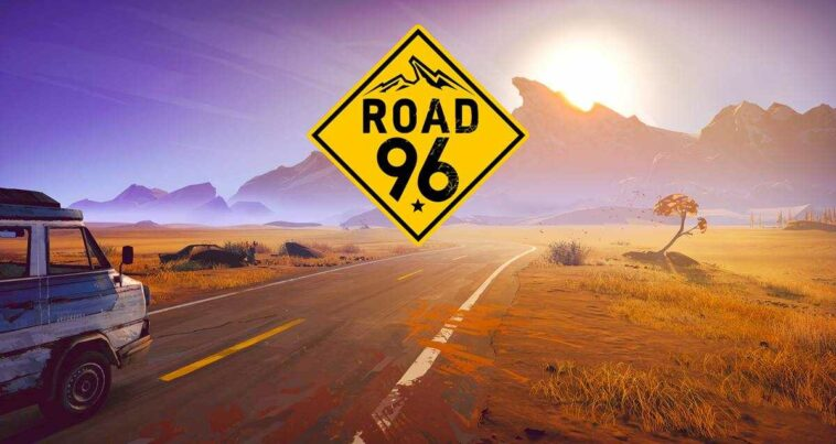 Road 96 İncelemesi