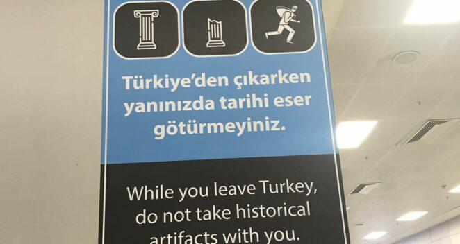 türkiye'den çıkarken tarihi eser götürmeyiniz