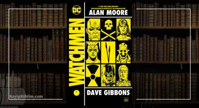 Watchmen - Alan Moore Çizgi Roman Önerileri