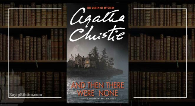On Kişiydiler / On Küçük Zenci (And Then There Were None) - Agatha Christie