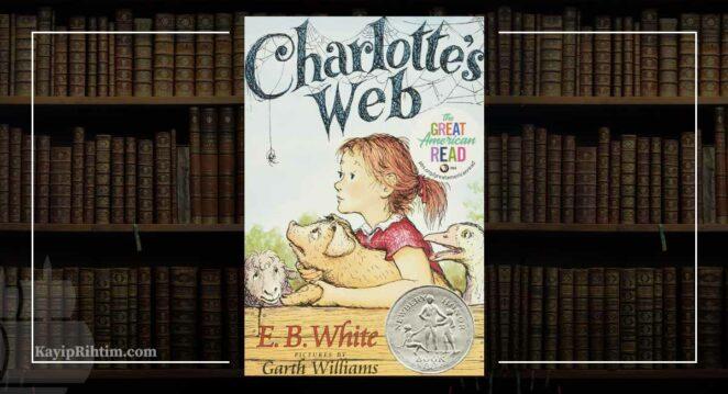 Charlotte'un Sevgi Ağı (Charlotte's Web) - E.B. White