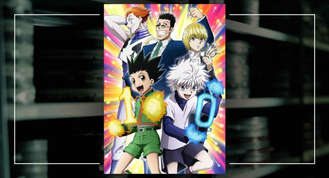 Hunter X Hunter Animesi 10 Yaşında