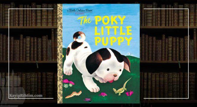 The Poky Little Puppy - Janette Sebring Lowrey